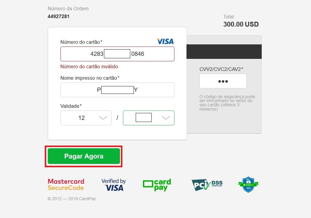 Preencha todas as informações no Visa / Mastercard e clique em Pagar