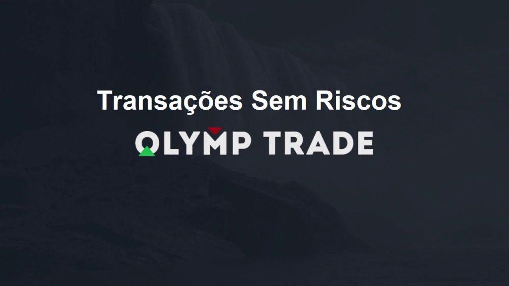 O que são negociações sem riscos na Olymp Trade?